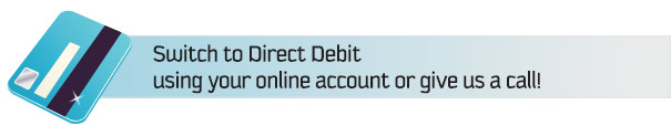 Give us a call to set up your direct debit